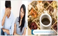 4 bài thuốc chữa yếu sinh lý ở nam giới bằng đông y đơn giản hiệu quả