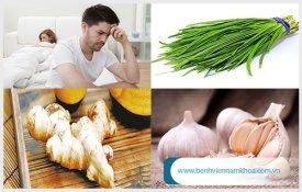 6 cách đơn giản chữa yếu sinh lý tại nhà
